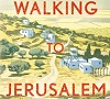 Walking to Jerusalem – Oct 10th 7.30pm at Cotham Church